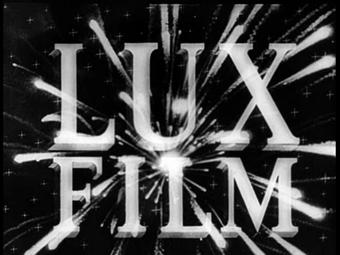 LUX FILM Casa di produzione destinata ad una lunga vita nel cinema italiano