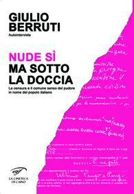 la censura e il comune senso de pudore in nome del popolo italiano